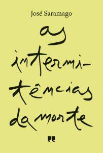 José Saramago - As intermitências da Morte