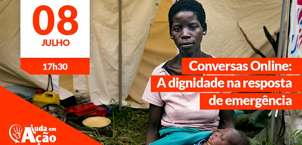 A dignidade na resposta de emergência: o olhar de quem está no terreno